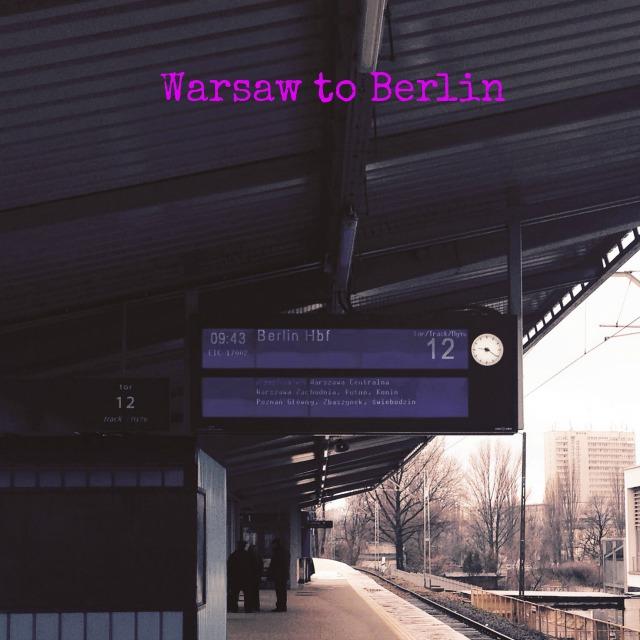 Warsaw to Berlin, train journeys